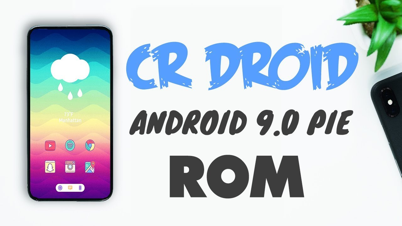 CrDroid 9 0 Android Pie Custom Rom Review