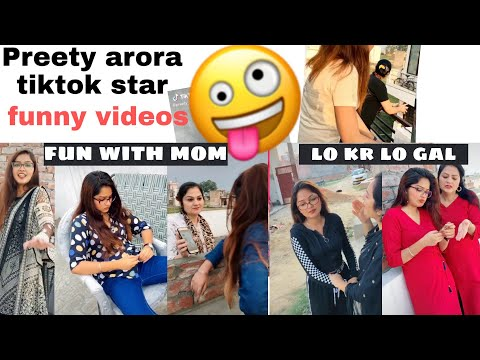 Preety Arora Famous Tiktok Star Punjabi Funny Videos Fun With Mom