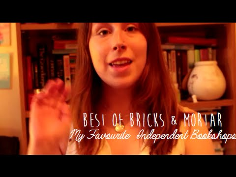 Best of Bricks & Mortar | My Favourite Independent Bookshops