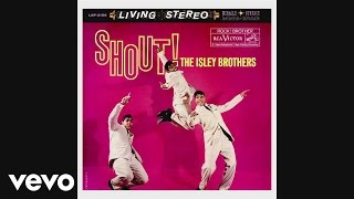The Isley Brothers - Shout, Pts. 1 & 2 (Audio)