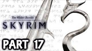 Skyrim Walkthrough Part 17 - A Blade In The Dark - How To Beat The Elder Scrolls V Skyrim Gameplay