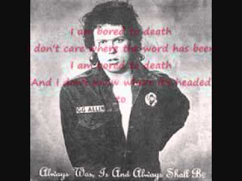 GG Allin & The Jabbers - Bored To Death (with lyrics)