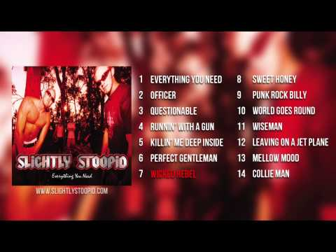 Slightly Stoopid - Everything You Need (Full Album)