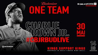[ LIVE ] CHARLIE BROWN JR | #TODOSCANTAMCHARLIEBROWN