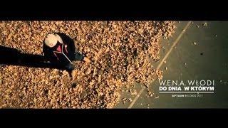 Teledysk: W.E.N.A. Do Dnia, w Którym (ft. Włodi)