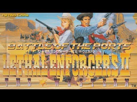Battle of the Ports - Lethal Enforcers II (リーサルエンフォーサーズ 2) Show #175 - 60fps