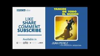 Juan Perez y Su Orquesta Argentina - Perlenfischer