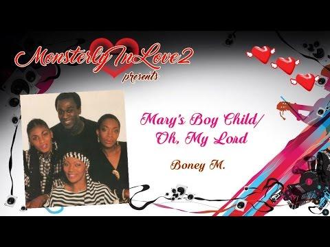 Boney M. - Mary's Boy Child/Oh, My Lord (1978)