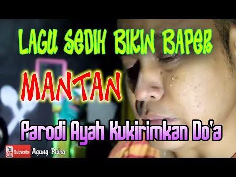 Lagu sedih Mantan kukirimkan Doa parodi AYAH KUKIRIMKAN DOA COVER laoneis band #Tasya
