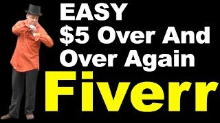 How to Make Money on Fiverr + Important Marketing Lesson :-)