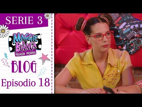 Maggie & Bianca Fashion Friends   Serie 3 – Il momento e il post più GO.ZY.! [ Ep. 18 ]