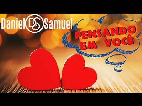 Pensando em Você - Daniel e Samuel