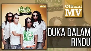 Data  - Duka Dalam Rindu (Official Music Video) Mp3