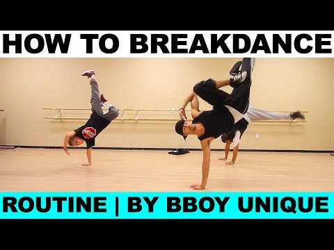 How To Breakdance | Top Rock | Freezes | Footwork | Bboy Unique BreakDance Class 02