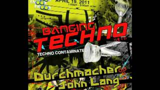 BANGING TECHNO sets :: 002 - Durchmacher and John Lang