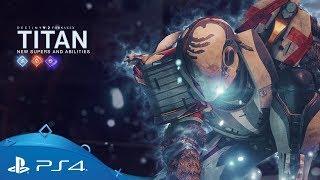 Destiny 2: Forsaken | New Titan Supers and Abilities | PS4