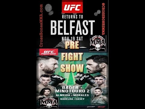 UFC Belfast and UFC Sao Paulo Pre-Fight Show Presented by CrossBonesMMA