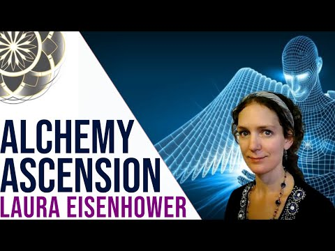 Laura Eisenhower: Ascension Breakthroughts, Alchemy & AI