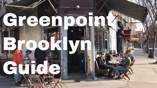 Greenpoint Brooklyn - Best Places To Go