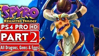 SPYRO REIGNITED TRILOGY Gameplay Walkthrough Part 2 (120% Complete Spyro The Dragon) No Commentary