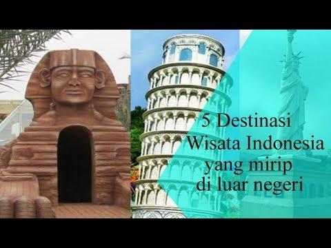 5-destinasi-wisata-di-indonesia-yang-mirip-di-luar-negeri