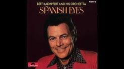 Bert Kaempfert - Spanish Eyes