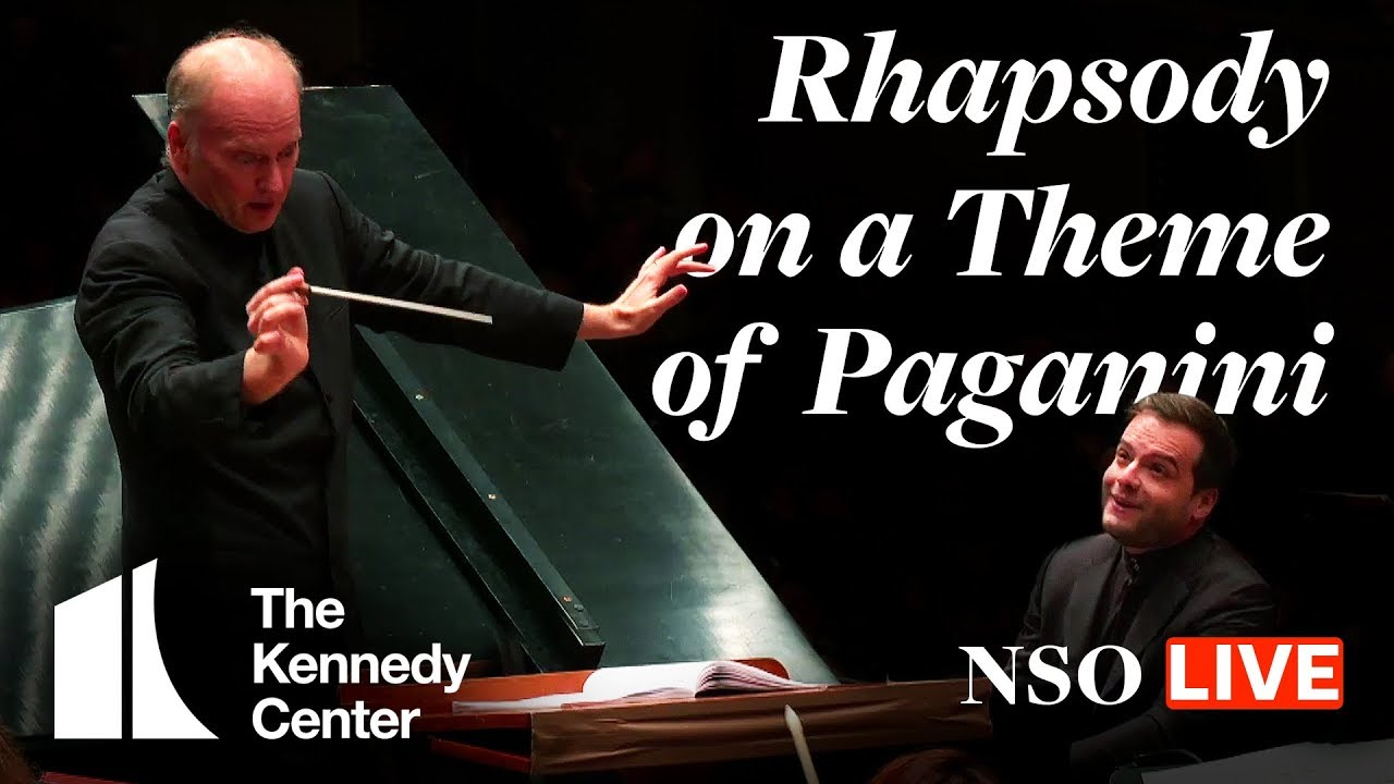 Full Concert: National Symphony Orchestra Plays Rhapsody on a Theme of  Paganini