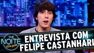 The Noite (04/12/15) - Entrevista com Felipe Castanhari