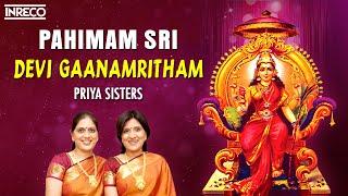 Pahimam Sri - Devi Gaanamritham