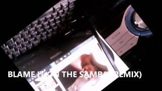 MCL - BLAME IT ON THE SAMBA (REMIX)