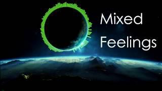 Mixed Feelings, mi nueva canción