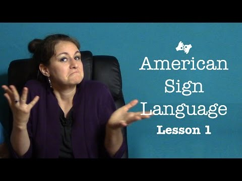 Jess Teaches American Sign Language : Lesson 1