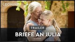 BRIEFE AN JULIA | Trailer | Deutsch