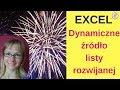 Excel: Dynamiczne źródło listy rozwijanej