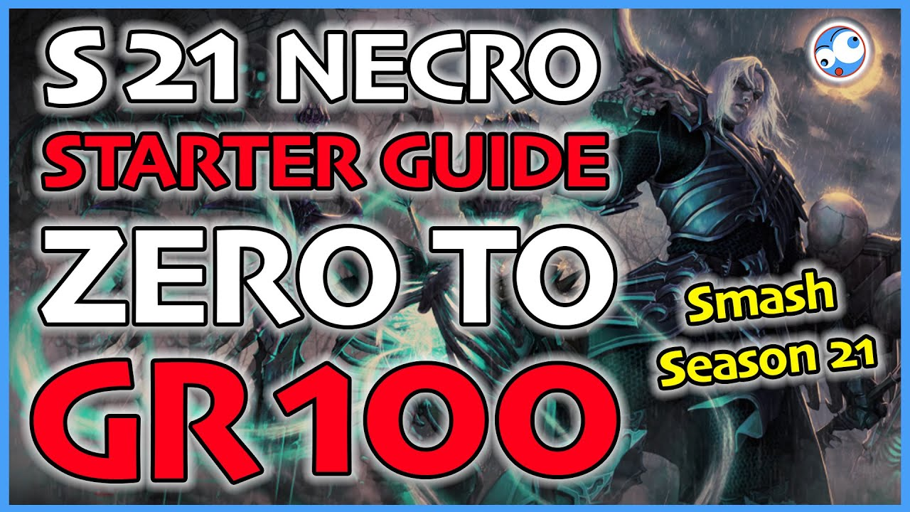 Diablo 3 Season 21 Necromancer Starter Guide Level 1 to GR100 (Patch 2.6.9 Trial of Tempests)