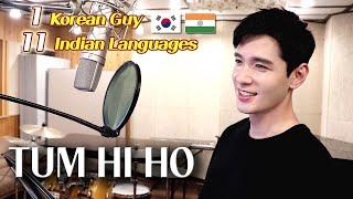 Tum Hi Ho 1 Korean Guy Singing in 11 Indian Languages तुम ही हो - Cover by Travys Kim