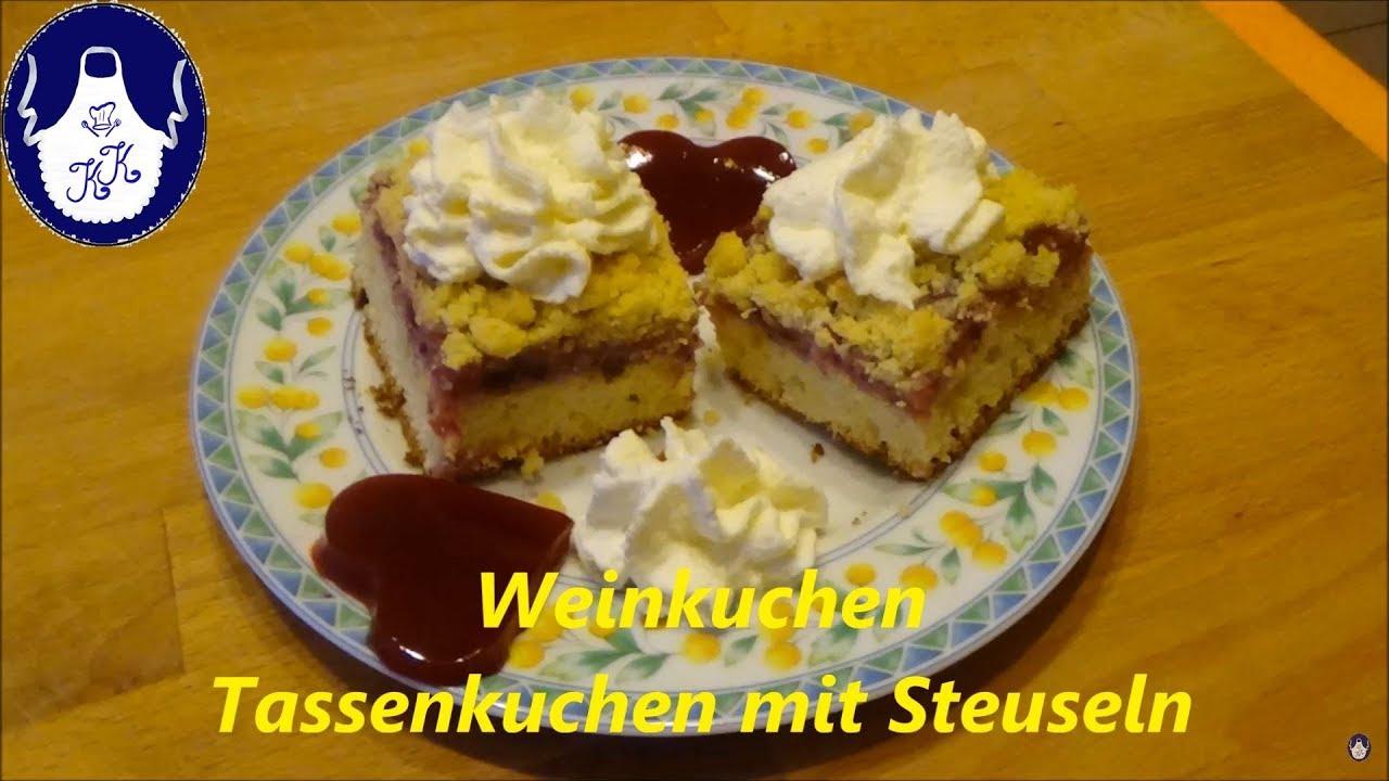 Weinkuchen Tassenkuchen Mit Streusel Blechkuchen Youtube