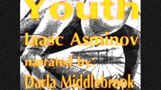 Gambar cover Darla Middlebrook reads from YOUTH by Isaac Asimov