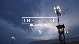 The Pulse: Texas A&M Football | Episode 15