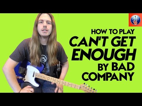 How to Play Can't Get Enough of Your Love on Guitar - Bad Company Song Lesson