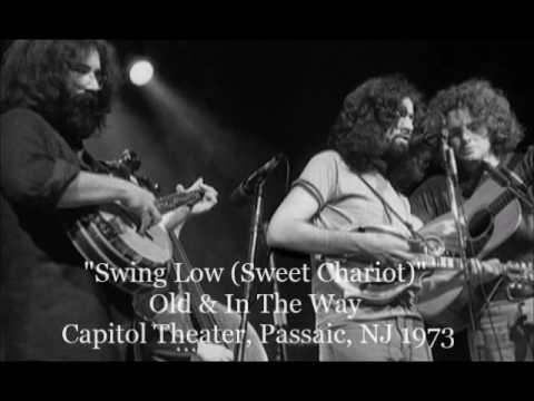 Old & In The Way -  Swing Low (Sweet Chariot) - live 1973