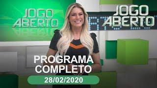 [AO VIVO] JOGO ABERTO - 28/02/2020