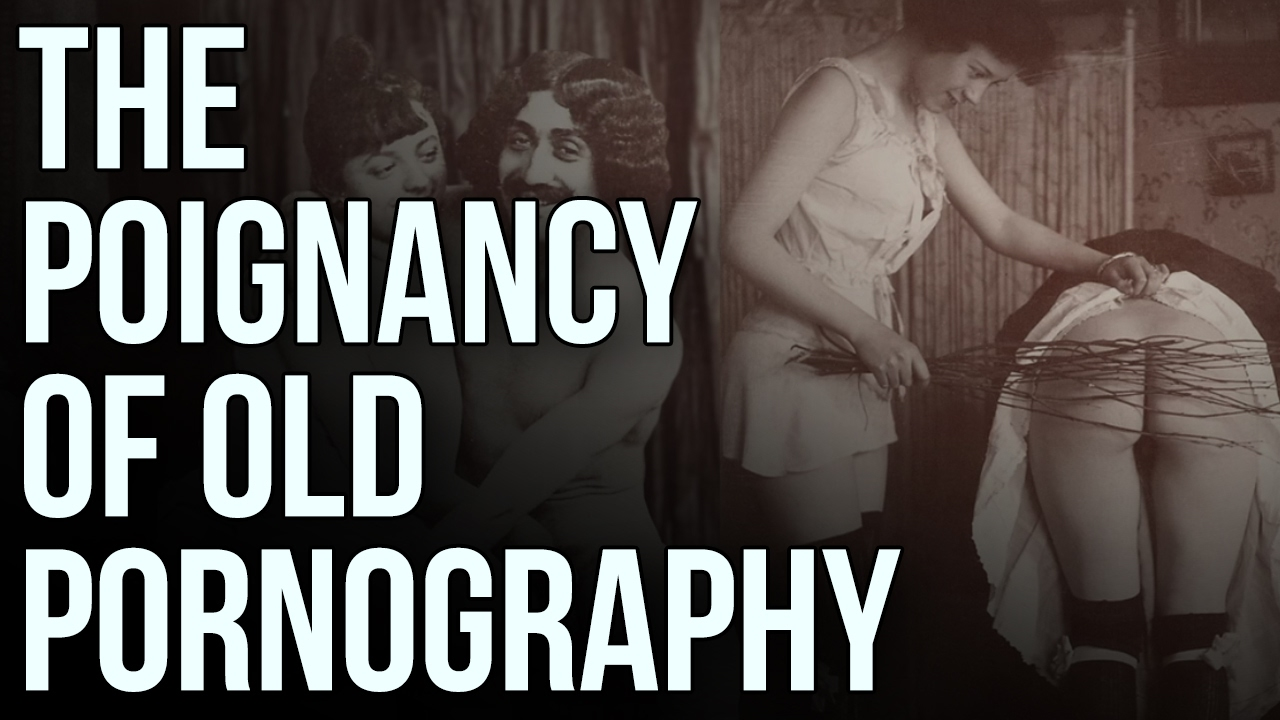 Download The Poignancy of Old Pornography