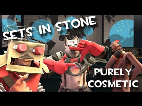 [Team Fortress 2] Sets in Stone: Purely Cosmetic