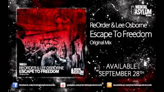 ReOrder & Lee Osborne - Escape To Freedom [MA064] [Available September 28th]