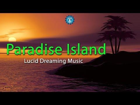 """Paradise Island"" - 8 Hours Lucid Dreaming Enhancement Music, Deep Sleep, Fantasy"