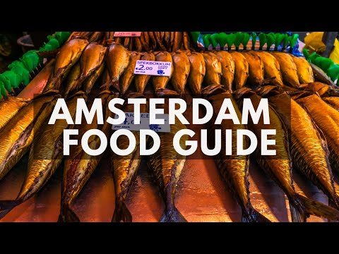 Amsterdam Food Guide (Albert Cuyp Market and classical dutch Snacks)