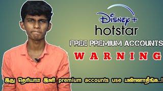 Free Hotstar Premium accounts   Warning   Tamil   Flop Creation