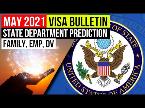 US Immigration: May 2021 Visa Bulletin predictions from State Department. Rapid movement in FB & EB