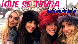 ¡Que se tenga RUSIA! Con Greeicy, Melina y Jessica en Moscú …